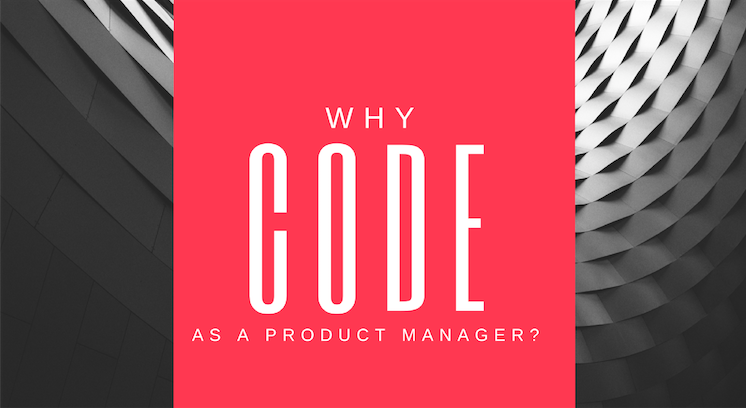 who code as a product manager